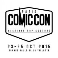 Comic Con Paris 2015 – Du teasing 1 an avant l'événement !