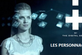 H+ The Digital Series – Les personnages