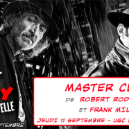 Masterclass Sin City : A Dame To Kill For avec R. Rodriguez et F. Miller