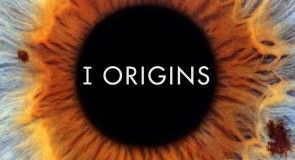 #Deauville2014 : Critique du film I Origins de Mike Cahill
