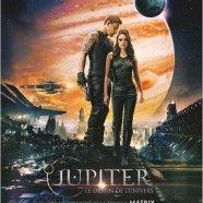 Jupiter : Le Destin de l'Univers est le titre français de Jupiter Ascending !