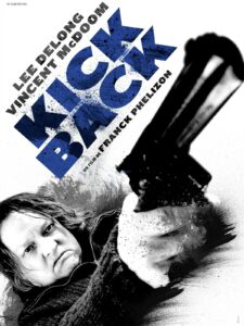 Kickback et le e-cinéma français