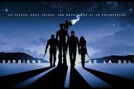 Les Gardiens de la Galaxie de James Gunn – NO SPOILERS