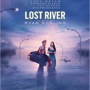 Masterclass Lost River : Ryan Gosling parle de son premier film