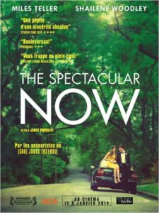 The Spectacular Now Affiche