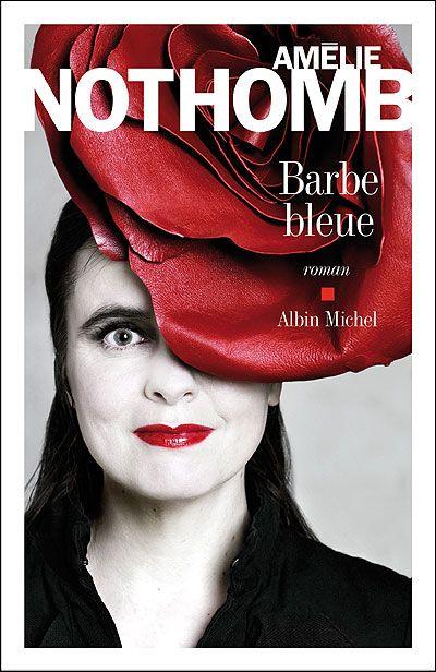 Amélie Nothomb - Barbe Bleue