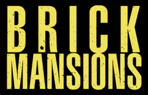 BRICK MANSIONS FILM